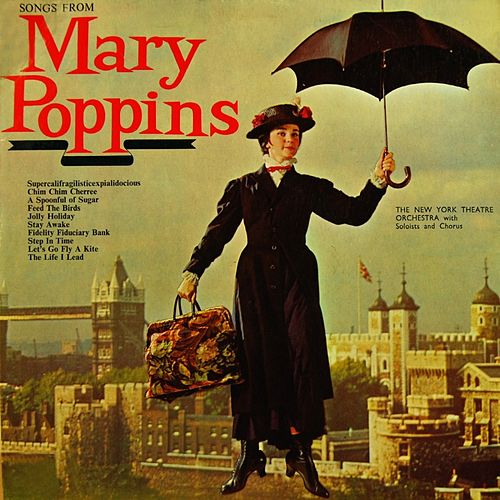 Play & Download Songs From Mary Poppins by New York Theatre Orchestra... | Napster
