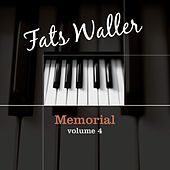 Play & Download Memorial Volume 4 by Fats Waller   Napster