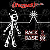 Back 2 Base X von (hed) pe