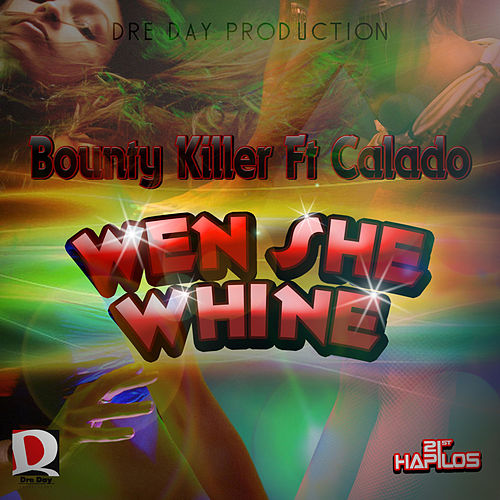 Play & Download Wen She Wine by Bounty Killer | Napster
