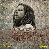 Play & Download Youths a Live Up by Richie Spice | Napster
