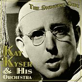 Play & Download The Swinging Side by Kay Kyser | Napster