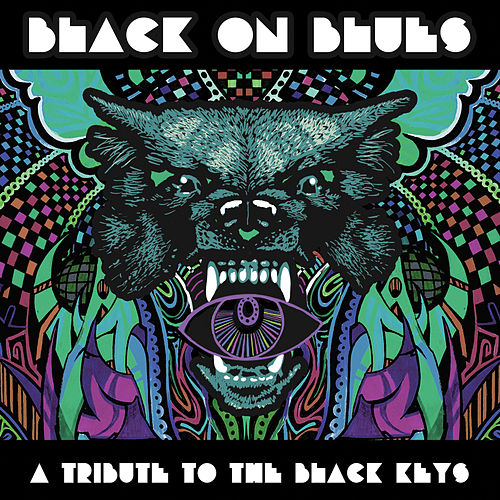 Black On Blues - A Tribute to the Black Keys by Various Artists