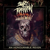 An Honourable Reign by Bury Tomorrow