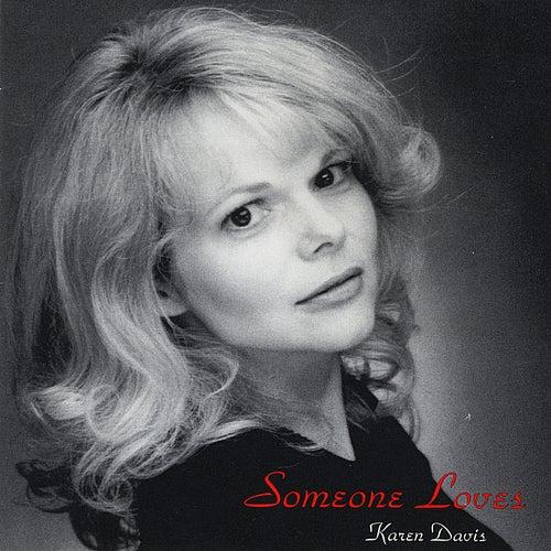 Someone Loves by Karen Davis