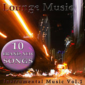 Instrumental Music, Vol. 1 by Lounge Music