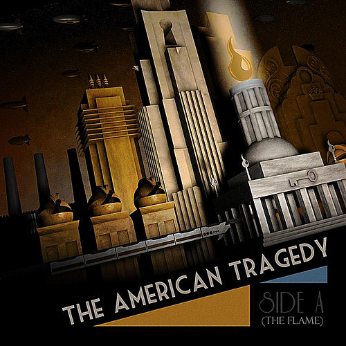 Play & Download Side A (The Flame) by the American Tragedy | Napster
