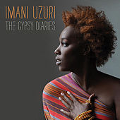 Play & Download The Gypsy Diaries by Imani Uzuri | Napster