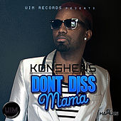 Play & Download Don't Diss Mama by Konshens | Napster