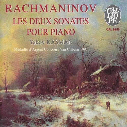 Rachmaninov: Les deux sonates pour piano by Yakov Kasman