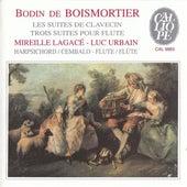 Boismortier: Les Suites de Clavecin / Trois Suites Pour Flute by Various Artists