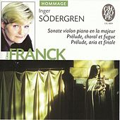 Play & Download Cesar Franck: Sonate violon piano en la majeur - Prelude, choral et fugue - Prelude, aria et final by Various Artists | Napster