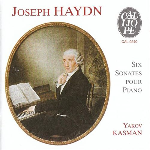 Haydn: 6 Sonates for Piano by Yakov Kasman