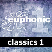 Play & Download Euphonic Classics Vol 1 by Various Artists | Napster