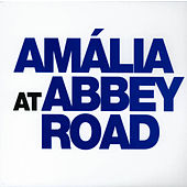Amalia at Abbey Road von Amalia Rodrigues