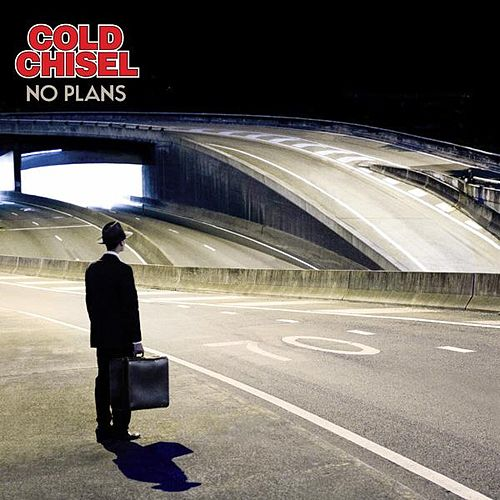 Play & Download No Plans by Cold Chisel | Napster