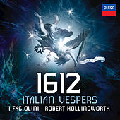 Play & Download 1612 Italian Vespers by I Fagiolini | Napster