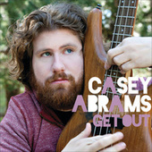 Get Out by Casey Abrams