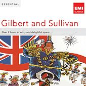 Play & Download Essential Gilbert & Sullivan by Various Artists | Napster