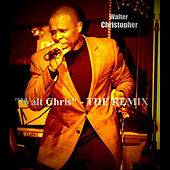Play & Download Walt Chris (The Remix) by Walter Christopher | Napster