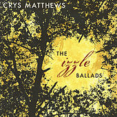 Play & Download The Izzle Ballads by Crys Matthews | Napster