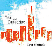Teal and Tangerine by Sarah McDonough
