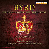 Byrd: The Great Service in the Chapel Royal by Various Artists