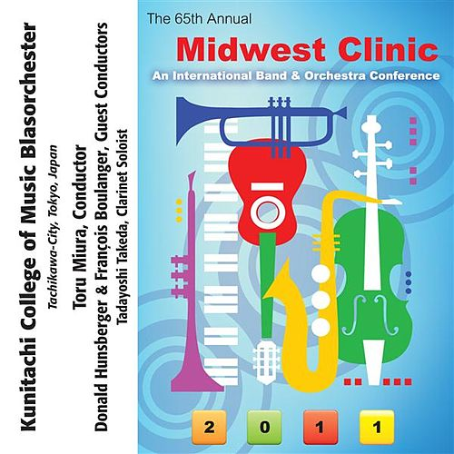 2011 Midwest Clinic: Kunitachi College of Music Blasorchester by Various Artists