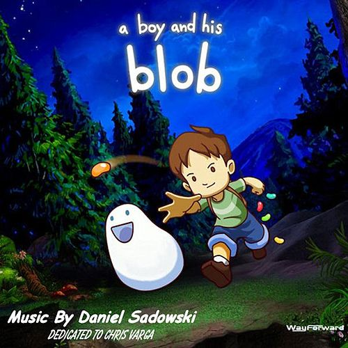 A Boy and His Blob by Daniel Sadowski