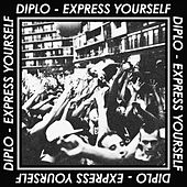 Play & Download Express Yourself EP by Diplo | Napster
