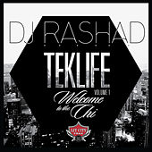 Play & Download TEKLIFE Vol. 1: Welcome to the Chi by DJ Rashad | Napster