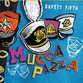 Safety Fifth by Mucca Pazza