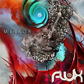 Play & Download Mirror by Flux | Napster