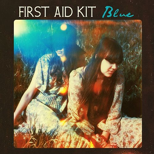 Blue - Single by First Aid Kit