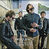 Play & Download Fall To The Floor by The Frequency | Napster