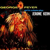 Play & Download Plays Jerome Kern by George Feyer | Napster