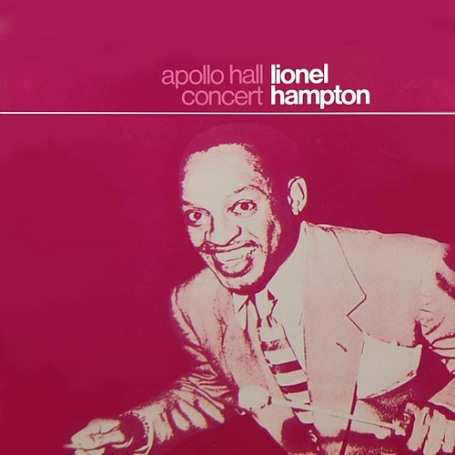 Play & Download Apollo Hall Concert by Lionel Hampton | Napster