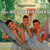 Play & Download Sugartime by McGuire Sisters | Napster