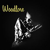 Woodlore by Phil Woods