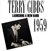 Play & Download Launching A New Band by Terry Gibbs | Napster