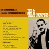 Bix & Tram 1929 Plus by Bix Beiderbecke