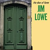 The Door Of Fame by Jim Lowe