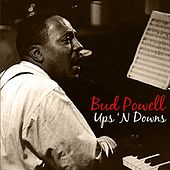 Play & Download Ups 'N Downs by Bud Powell | Napster
