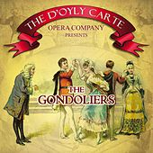 Play & Download The Gondoliers by The D'Oyly Carte Opera Company | Napster