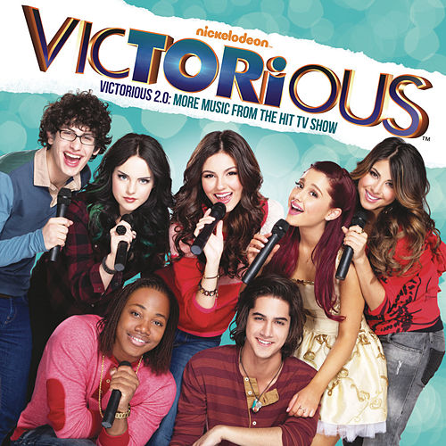 Play & Download Victorious 2.0: More Music From The Hit TV Show by Victorious Cast | Napster
