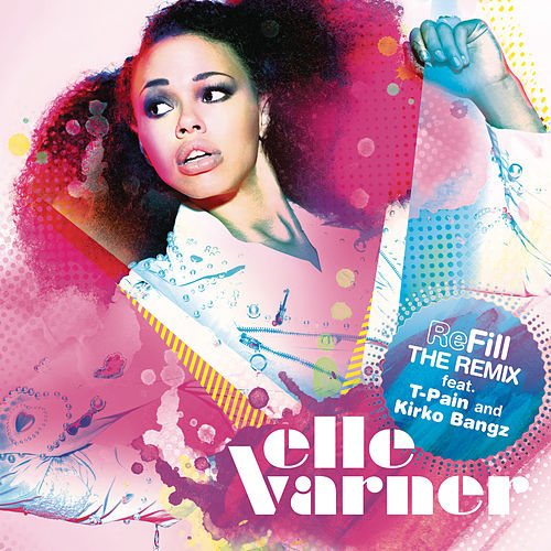 Play & Download Refill - The Remix by Elle Varner | Napster