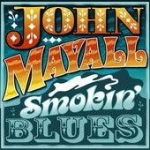 Play & Download Smokin' Blues by John Mayall | Napster