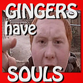 Gingers Have Souls - Single by The Gregory Brothers