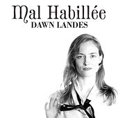 Mal Habillée (French EP) by Dawn Landes