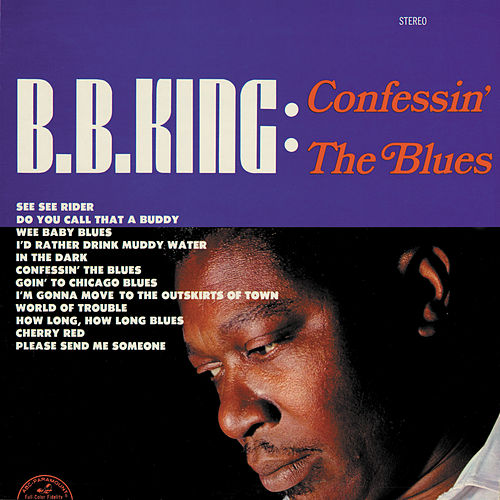 Play & Download Confessin' The Blues by B.B. King | Napster